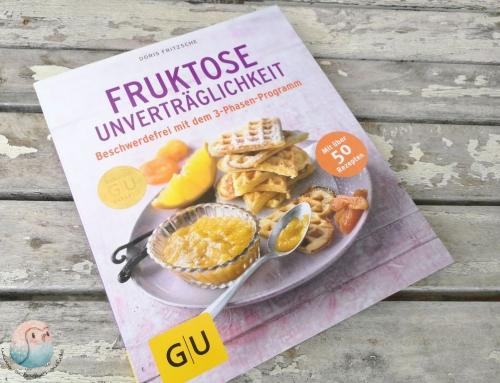 Fruktoseunverträglichkeit – mit über 50 Rezepten